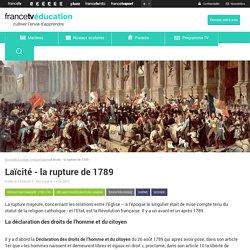 Laïcité - la rupture de 1789