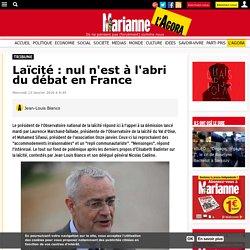 Laïcité : nul n'est à l'abri du débat en France