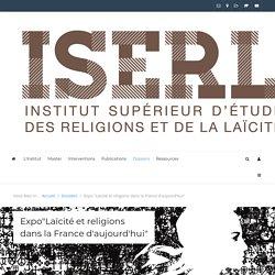 """Expo """"Laïcité et religions dans la France d'aujourd'hui"""""""