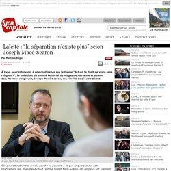 """Laïcité: """"la séparation n'existe plus"""" selon Joseph Macé-Scaron"""
