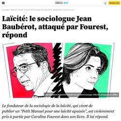 Laïcité: le sociologue Jean Baubérot, attaqué par Fourest, répond - Bibliobs