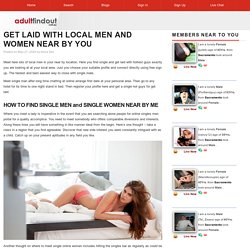 Get Laid With Local Men and Women Near By You - AdultFindOut.com.au