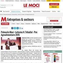 Palmarès Moci : Laiteries H. Triballat - Prix Agroalimentaire 2015 - Le Moci