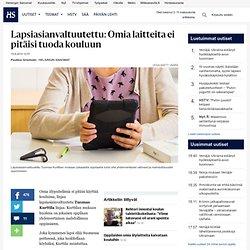Lapsiasianvaltuutettu: Omia laitteita ei pitäisi tuoda kouluun - Media - Kotimaa - Helsingin Sanomat