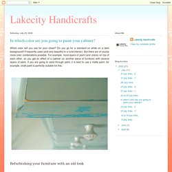 Lakecity Handicrafts: In which color are you going to paint your cabinet?