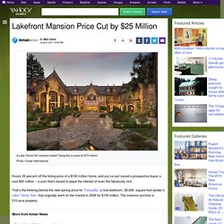 Lakefront Mansion Price Cut by $25 Million