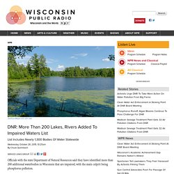 200 more WI river and lakes impaired by CAFO phosphorus pollution
