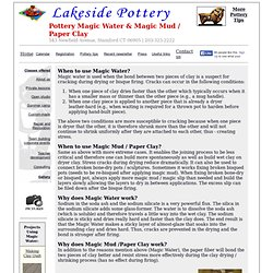Paper Clay, Magic Water, Magic Mud recipe, slip - Lakeside Pottery Ceramic school and Art Studio in Stamford Connecticut