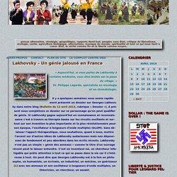 Lakhovsky – Un génie jalousé en France