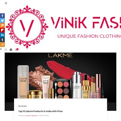 Top 10 Lakme Products in India with Price
