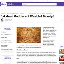 Lakshmi: Goddess of Wealth & Beauty!