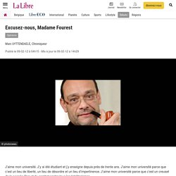 Réaction : Excusez-nous, Madame Fourest