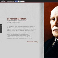 Il était une fois- Le maréchal Pétain, ce fantôme que la France enterra deux fois