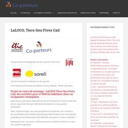 LaLOCO, Tiers-lieu Fives Cail – Co-porteurs