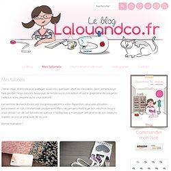 Mes tutoriels » Lalouandco