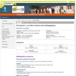 A. de Lamartine de Toulouse - Formation : La vidéo comme outil pédagogique