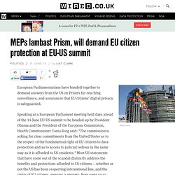 MEPs lambast Prism, will demand EU citizen protection at EU-US summit