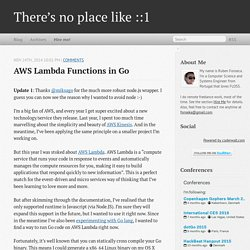 AWS Lambda Functions in Go - There's no place like