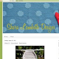 Shara Lambeth Designs: Skull Crochet Pattern