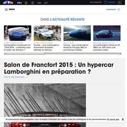 Salon de Francfort 2015 : Un hypercar Lamborghini en préparation ? - Automoto
