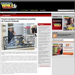 Faouzi Lamdaoui:l'encombrant conseiller de François Hollande