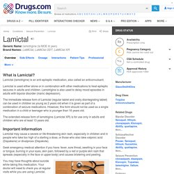 Lamictal Uses, Dosage & Side Effects - Drugs.com