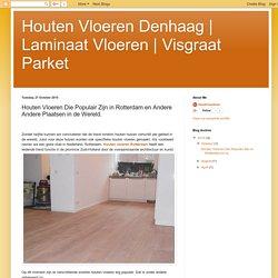 Visgraat Parket: Houten Vloeren Die Populair Zijn in Rotterdam en Andere Andere Plaatsen in de Wereld.