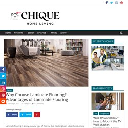 Why Choose Laminate Flooring? Advantages of Laminate Flooring