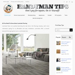 All You Need To Know About Laminate Flooring