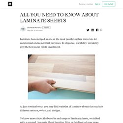 ALL YOU NEED TO KNOW ABOUT LAMINATE SHEETS - SSI North America - Medium