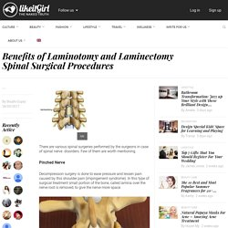 Benefits of Laminotomy and Laminectomy Spinal Surgical Procedures - Likeitgirl