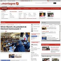 CLERMONT-FERRAND (63000) - Olivier Bianchi, élu président de Clermont Communauté