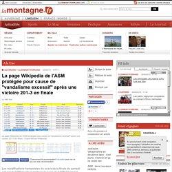 """La page Wikipedia de l'ASM protégée pour cause de """"vandalisme excessif"""" après..."""
