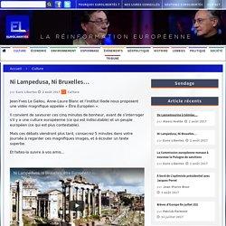 Ni Lampedusa, Ni Bruxelles… - Eurolibertés