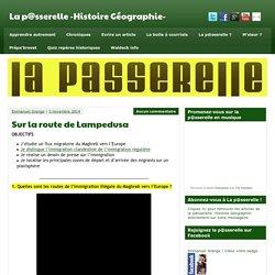 Sur la route de Lampedusa - La p@sserelle -Histoire Géographie-