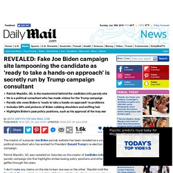 Fake Joe Biden campaign site lampooning the candidate is secretly run by a Trump campaign consultant