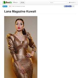 Lana Magazine Kuwait