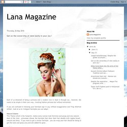 Lana Magazine: Get on the ownership of view easily in your joy !