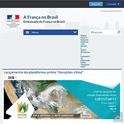 """Lançamento da plataforma online """"Gerações clima"""" - La France au Brésil"""