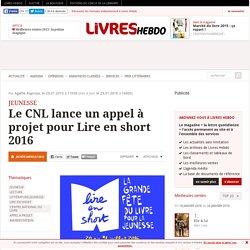 Le CNL lance un appel à projet pour Lire en short 2016
