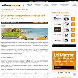 BPCE lance sa banque en ligne avec Fidor Bank - MeilleureBanque.com