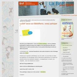 La BnF lance son BiblioRemix, venez participer ! - BnF pour tous