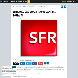 SFR lance son cloud inclus dans ses forfaits