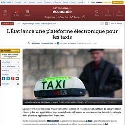 L'État lance une plateforme électronique pour les taxis