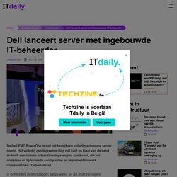 Dell lanceert server met ingebouwde IT-beheerder – ITdaily.
