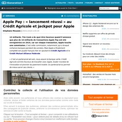 ApplePay: «lancement réussi»au Crédit Agricole et jackpot pour Apple