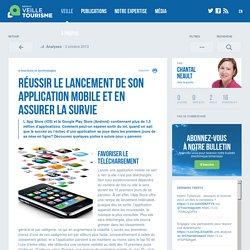 Réussir le lancement de son application mobile et en assurer la survie - Réseau de veille en tourisme