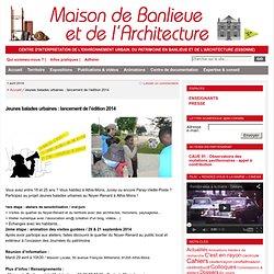 Jeunes balades urbaines : lancement de l'édition 2014 : Maison de Banlieue et de l'Architecture