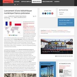 Lancement d'une bibliothèque numérique franco-polonaise