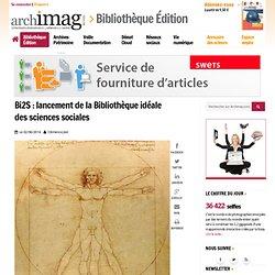 Bi2S : lancement de la Bibliothèque idéale des sciences sociales